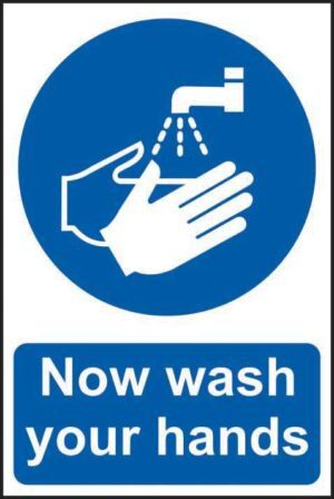 Industrial Now Wash Your Hands Signs